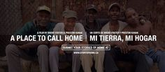 A Place to Call Home / Mi Tierra, Mi Hogar