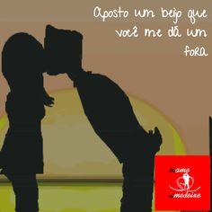 Aposto um beijo que você me dá um fora #meameoumedeixe #amor #cantadas