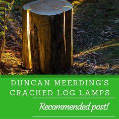 duncan meerdings cracked log lamps