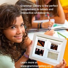 Grammar Gallery is the perfect complement to tablets and interactive whiteboards.