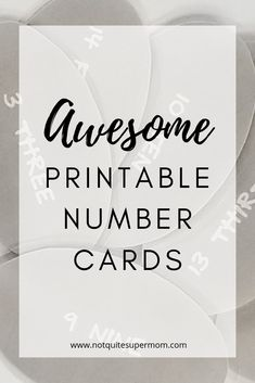 Quick and Easy Printable Number Cards - Not Quite Super Mom Games For Toddlers, Toddler Activities, Toddler Games, Parenting Quotes, Parenting Advice, Guilt Quotes, Teaching Numbers, Printable Numbers, Attachment Parenting