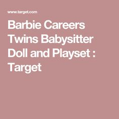 Barbie Careers Twins Babysitter Doll and Playset : Target