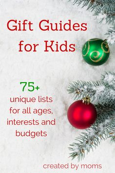 Gifts for kids to fit every budget. Find guides sorted by age and interest.