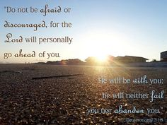 Deuteronomy 31:8 #Bible #verse
