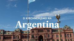 O Kirchnernismo na Argentina
