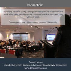 "Donna Hanson, Productivity Speaker says ""Create connections to increase productivity."" #productivityspeaker #productivity"