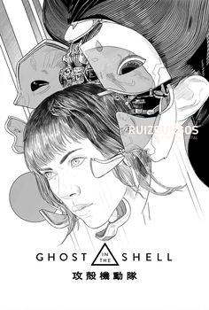 """My """"Ghost in the Shell"""" movie poster fanart. Battle Angel Alita, Reference Book, Ghost In The Shell, Anime Films, Live Action, Cyberpunk, Graphic Art, Shells, Sci Fi"""