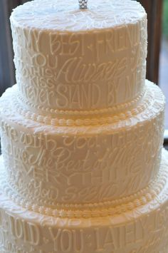 Words on a Wedding Cake @Courtney Baker Baker Baker Baker Matlick this is beautiful!