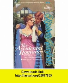 The Accidental Romance (9780515114812) Elizabeth Mansfield , ISBN-10: 0515114812  , ISBN-13: 978-0515114812 ,  , tutorials , pdf , ebook , torrent , downloads , rapidshare , filesonic , hotfile , megaupload , fileserve
