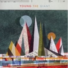"""Young The Giant """"Young The Giant"""""""