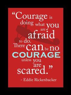 Courage ~ Eddie Rickenbacker