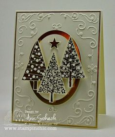 SU! Festival of Trees stamp set and Tree punch; gold embossing powder; Filigree Frame embossing folder; gold foil - Ann Schach