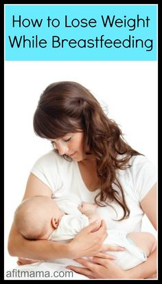 Best Foods To Lose Weight While Breastfeeding