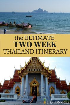 Going to Thailand soon? This is the ULTIMATE Two Week Thailand Itinerary