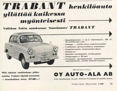 Old Finnish Trabant ad. East German Car, Vintage Cars, Retro Vintage, Car Brochure, Club, Cars And Motorcycles, Finland, Classic Cars, Nostalgia