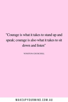 56 Quotes To Get Through Hard Times   Quotes For Courage!