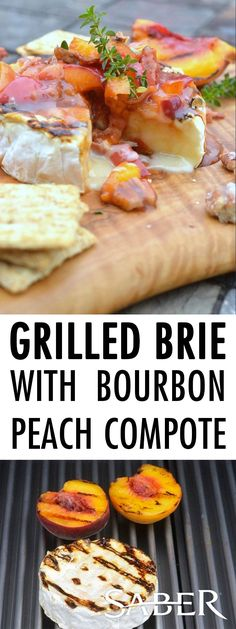 This recipe for Grilled Brie with Bourbon Peach Compote is easy to make and can be served as lunch, an appetizer or a dessert. Peach Appetizer, Brie Appetizer, No Cook Appetizers, Appetizer Recipes, Dessert Recipes, Dinner Recipes, Grilled Desserts, Grilled Fruit, Grilled Peaches