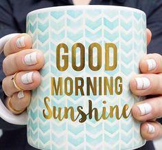 Good morning sunshine mug. Order yours at Boardman Printing.
