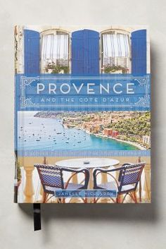 Anthropologie Provence And The Cote D'Azur #anthroregistry