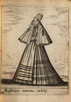 Noble Austrian matron  From: Diuersarum nationum habitus centum et quattuor iconibus in aere incisis ...  By Pietro Bertelli 1592