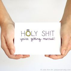 Funny Engagement Card. Bachelorette Card. You're by JulieAnnArt, $4.00- i think i found my cards for friends!