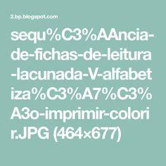 sequ%C3%AAncia-de-fichas-de-leitura-lacunada-V-alfabetiza%C3%A7%C3%A3o-imprimir-colorir.JPG (464×677)
