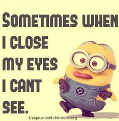 Sometimes when I close my eyes