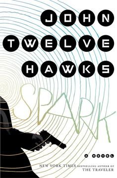 Spark: A Novel by John Twelve Hawks tells the story of Jacob Underwood, a hired assassin who works for an NYC corporation. Because of a motorcycle accident, he suffers from a condition that makes him believe he's dead, so he feels nothing when he completes his work — until a new assignment shifts his perception.