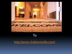 chaletsvizelle by Rose Clarke via Slideshare