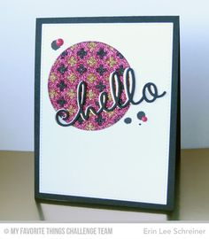 Happy Hellos Die-namics, Proof Positive Cover-Up Die-namics, Stitched Circle STAX Die-namics - Erin Lee Schreiner  #mftstamps