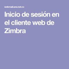 Inicio de sesión en el cliente web de Zimbra