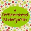 A Differentiated Kindergarten- blog of great ideas! ...including Common Core math and reading centers