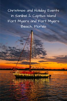 Holiday Events in Fort Myers Beach, Sanibel, and Captiva Fort Myers Florida, Fort Myers Beach, Holiday Nights, Christmas Holiday, Naples Florida, Captiva Florida, Clearwater Florida, Tampa Florida, Florida Vacation