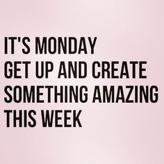 monday motivation younique its monday get up and create something amazing this week Dont miss our 50 Monday Motivational Quotes to help inspire your week! Monday Motivation Quotes, Work Motivation, Work Quotes, Daily Quotes, Great Quotes, Quotes To Live By, Me Quotes, Motivational Quotes, Inspirational Quotes