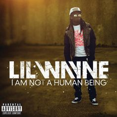 Listen to I Am Not a Human Being by Lil Wayne on @AppleMusic.