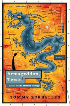 FICTION: Armageddon, Texas: A Novel Book 3 of The Messiah Trilogy by Tommy Zurhellen