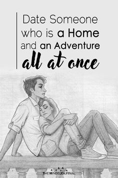 Relationcave Date Someone Who is a Home And an Adventure all at once Marriage Relationship, Love And Marriage, Relationships, Time Quotes, Best Quotes, Psychology Facts, Word Porn, Spiritual Quotes, Inspirational Quotes