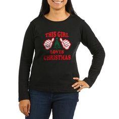 THIS GIRL LOVES CHRISTMAS Long Sleeve T-Shirt