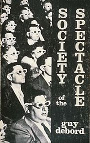 """Debord traces the development of a modern society in which authentic social life has been replaced with its representation: """"All that once was directly lived has become mere representation.""""[1] Debord argues that the history of social life can be understood as """"the decline of being into having, and having into merely appearing.""""[2] This condition, according to Debord, is the """"historical moment at which the commodity completes its colonization of social life."""""""