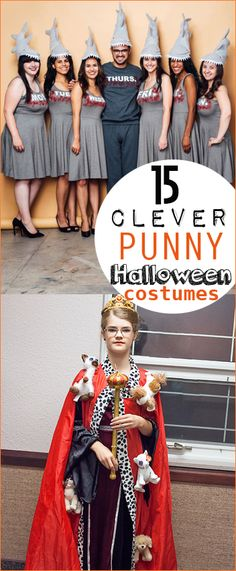 "Hilarious Punny Costumes for Halloween. Creative costumes that will make you laugh. ""Reigning cats and dogs"" ""shark week"" ""holy cow"" ""french kiss"" and more."