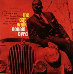 BLUE NOTE BLP 4075   The Cat Walk/Donald Byrd