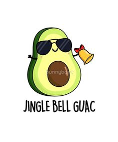 """Jingle Bell Guac Christmas Pun"" by punnybone Christmas Card Puns, Funny Christmas Puns, Christmas Doodles, Christmas Cartoons, Christmas Drawing, Christmas Art, Xmas, Avocado Cartoon, Avocado Art"
