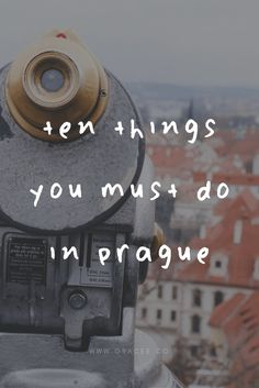 10 Things You Must Do In Prague