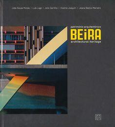 Beira : património arquitectónico = architectural heritage / João Sousa Morais ... [et al.]. Signatura:  71 Africa Mozambique Beira BEI  Na biblioteca:  http://kmelot.biblioteca.udc.es/record=b1532142~S1*gag