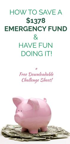 Do you have an emergency fund? Here's a 52 week challenge to make saving $1378 both easy and fun!