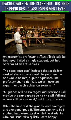An economic professor took his students to task for suggestion socialism worked. But the students never expected this outcome from a class experiment.