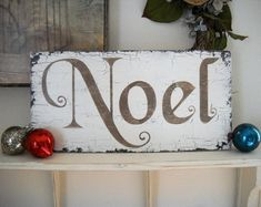 NOEL Sign Christmas Signs NOEL 9 x 18 As by thebackporchshoppe