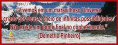 Frase do Pastor Demétrio Pinheiro.