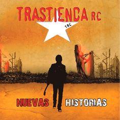 """Nueva reseña en en la sección de Discos: TRASTIENDA RC """"Nuevas historias"""""""