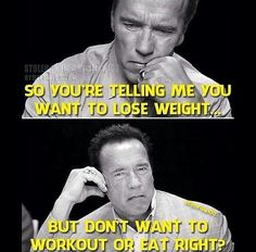 """So you're telling me you want to lose weight. But don't want to workout or eat right?"" #Fitness #Meme #Humour"